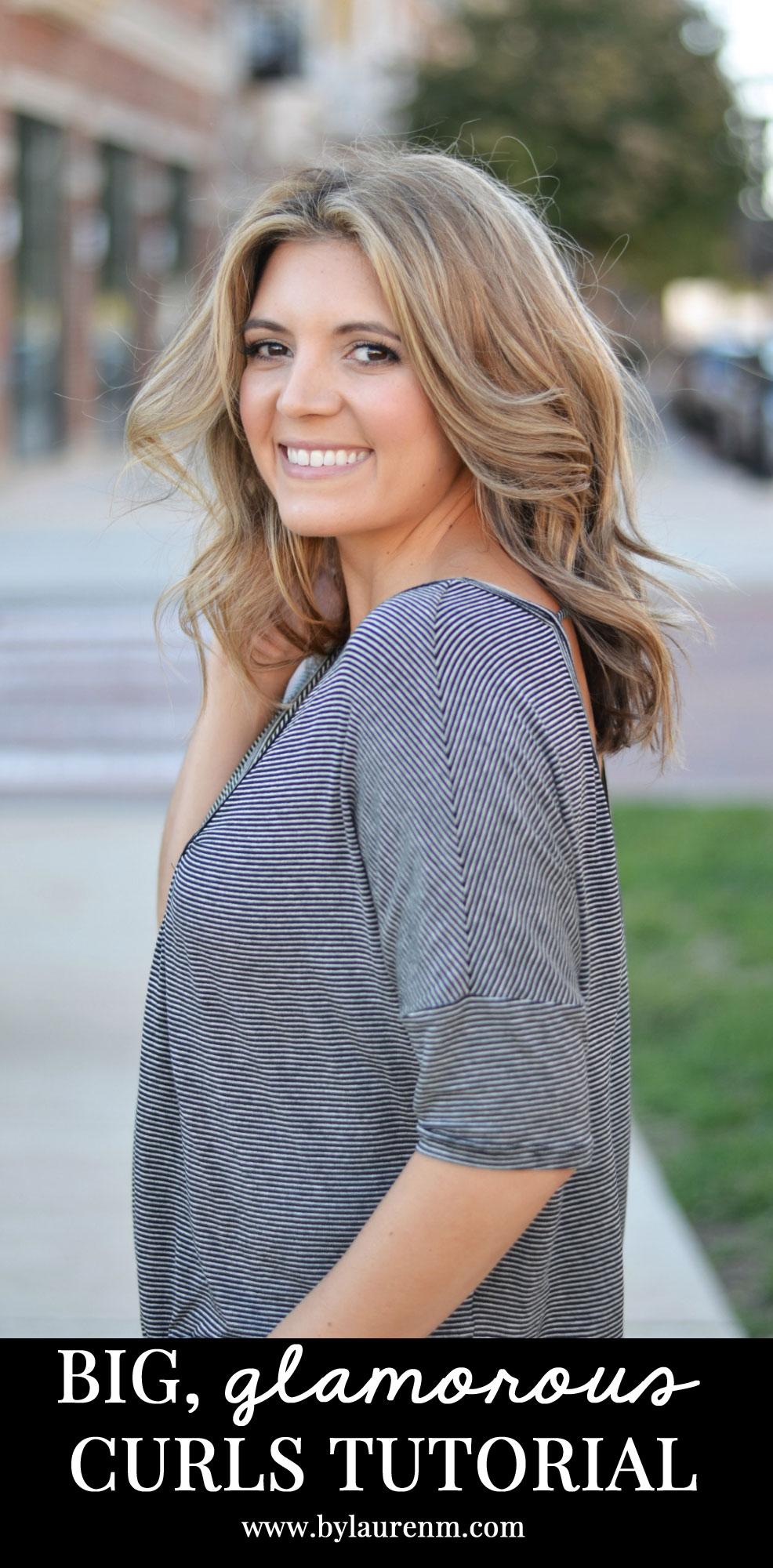 perfect big hair curls tutorial | www.bylaurenm.com