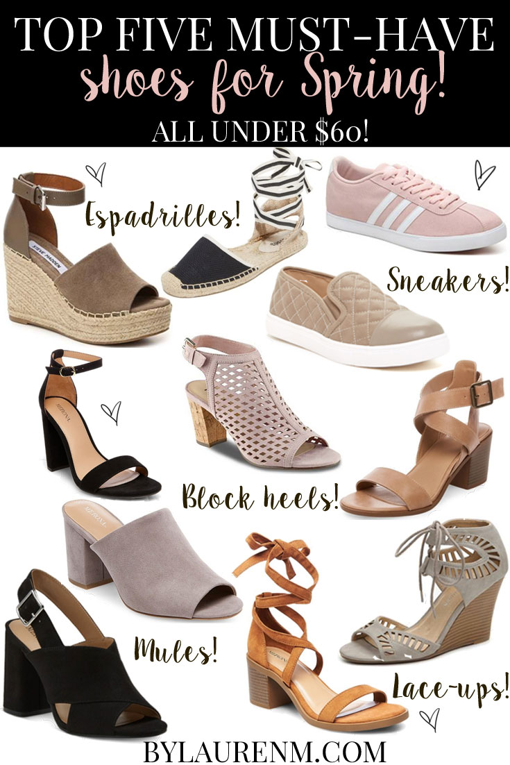 top 5 must have shoes for spring! Click through for 20 on-trend Spring shoes, all priced under $60!! | www.bylaurenm.com