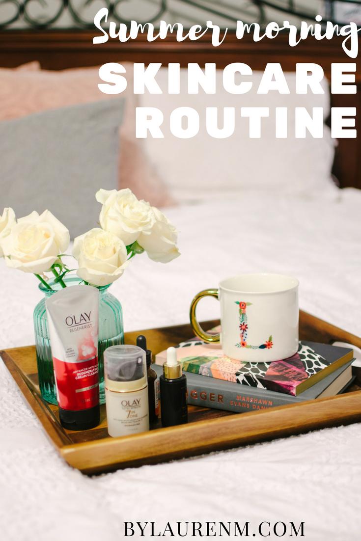 summertime skincare routine | bylaurenm.com