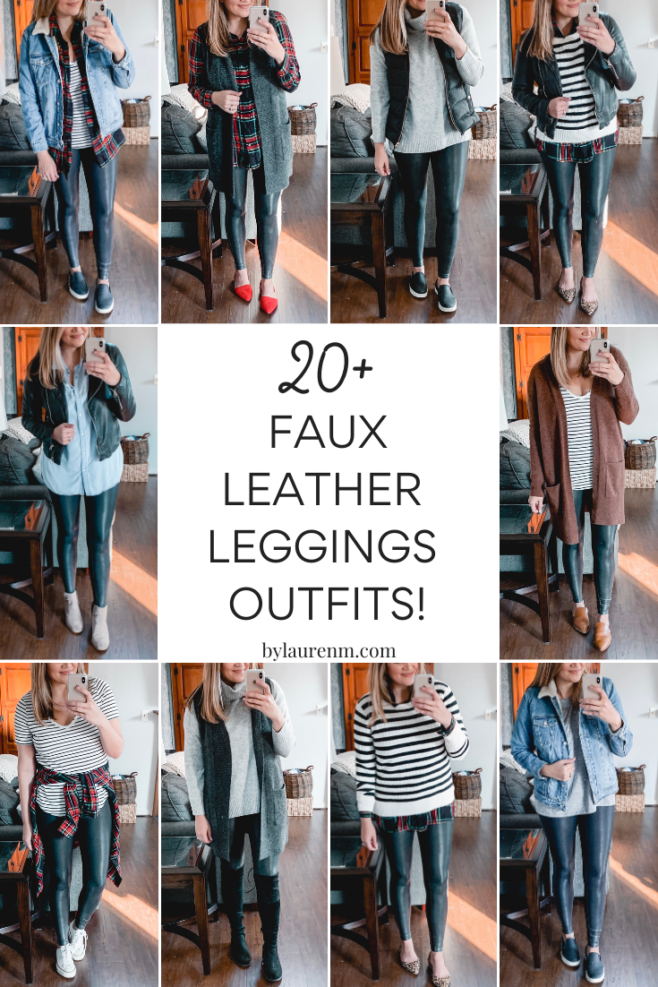 Over 20 Spanx leather leggings outfits - from casual to dressy, this post is covering all the best legging outfit ideas to bust your wardrobe boredom!