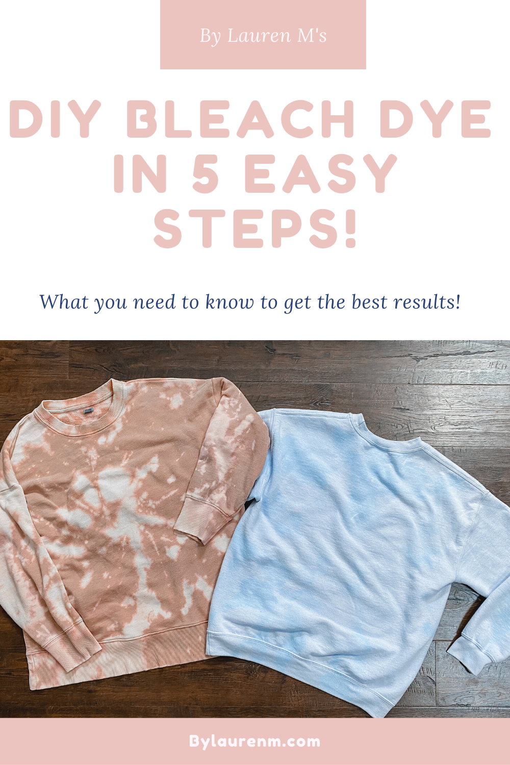 Virginia blogger, Lauren Dix, shares simple tips to DIY bleach dye in 5 quick steps! Learn techniques, tips, and tricks for bleach dying!