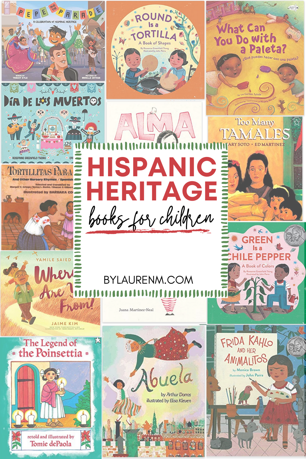 Latina mom blogger, Lauren Dix, shares her favorite Hispanic heritage children's books!