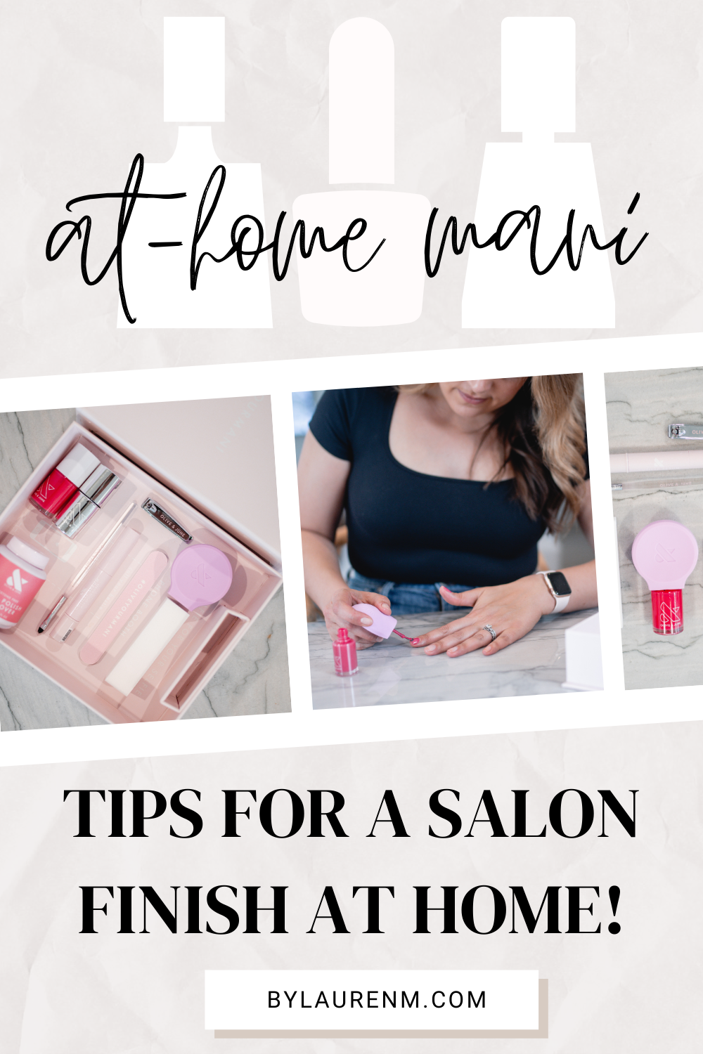 Virginia blogger, Lauren Dix, shares the best at home manicure tips! How to get a salon manicure at home with Olive & June review!